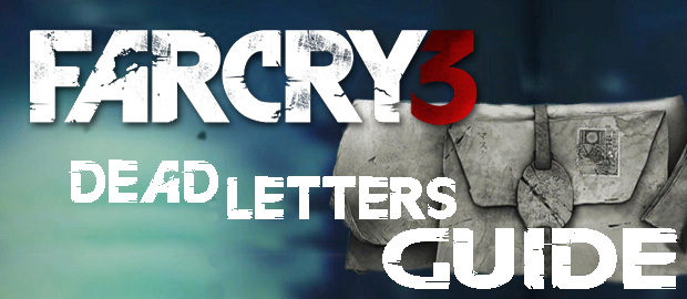 ��� ������� ��� ������ ��������� � Far Cry 3 ��� � ���, ��� �������� ���������� Dead Letters
